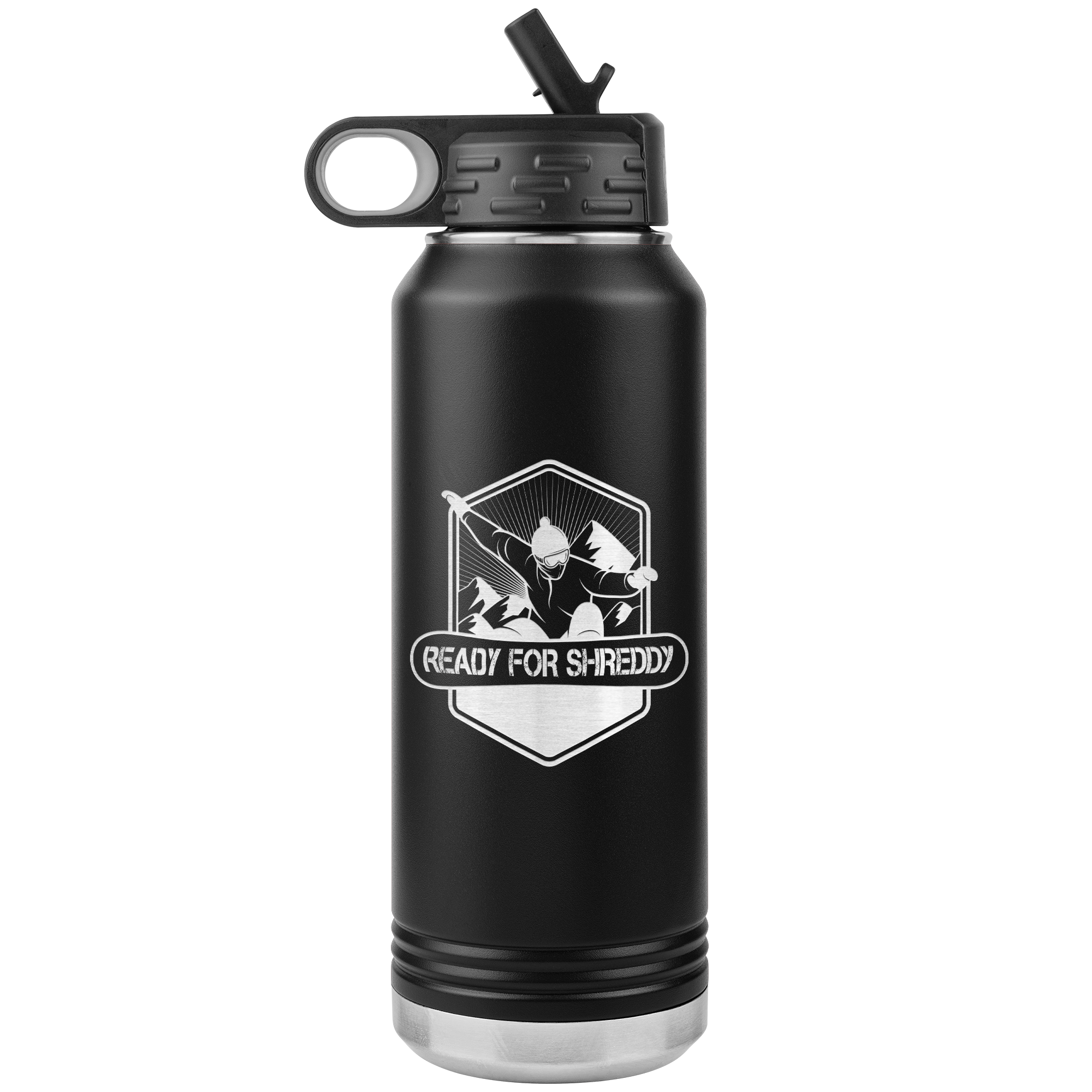 Ready For Shreddy Snowboard 32oz Water Bottle Tumbler