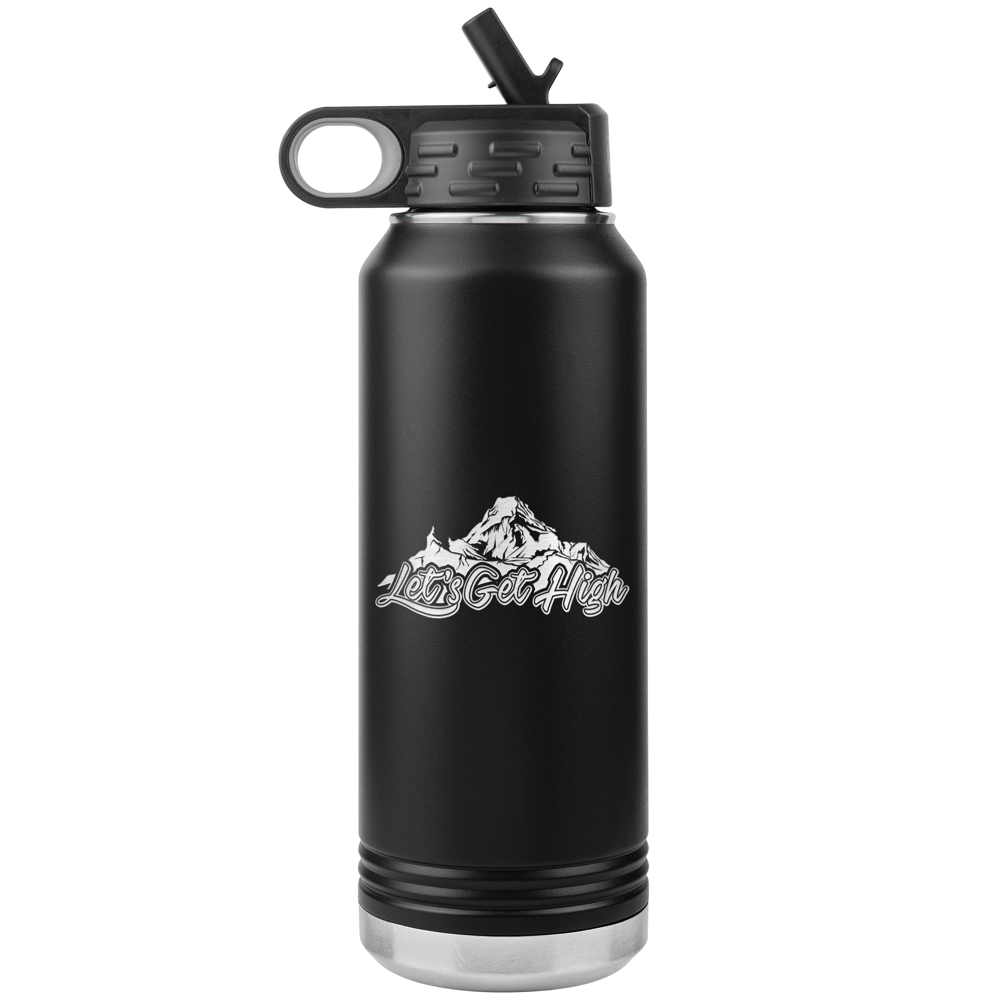 Let's Get High 32oz Water Bottle Tumbler