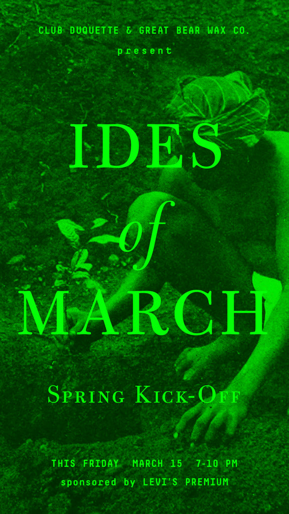 THE IDES OF MARCH... Join us Friday 3/15 at the shop for our first party of the year!