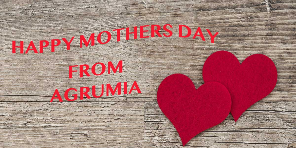 Happy Mothers Day - Agrumia
