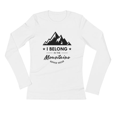 I Belong In The Mountains Ladies' Long Sleeve Shirt