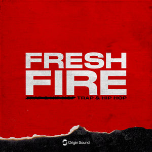 Fresh Fire - Trap & Hip Hop Sample Pack, Origin Sound, Origin Sound - Origin Sound samples royalty free fundamental ambience pack edm electronic ableton live fl studio logic pro piano drums keys bass chords midi melodies IDM organic downtempo tisoki presets elysian utopia free samples