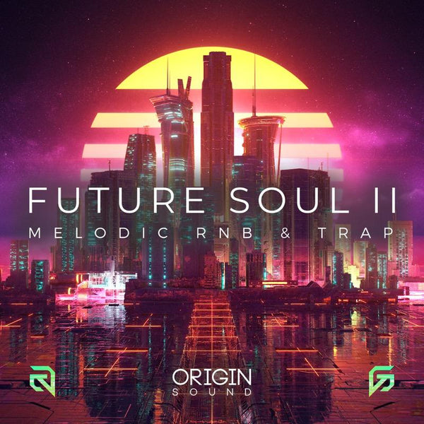 Future Soul II - Melodic RNB & Trap Sample Pack, Origin Sound, Origin Sound - Origin Sound samples royalty free fundamental ambience pack edm electronic ableton live fl studio logic pro piano drums keys bass chords midi melodies IDM organic downtempo tisoki presets elysian utopia free samples