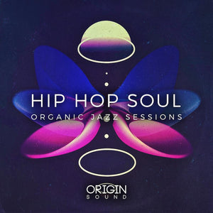 Hip Hop Soul - Organic Jazz Sessions Sample Pack, Origin Sound, Origin Sound - Origin Sound samples royalty free fundamental ambience pack edm electronic ableton live fl studio logic pro piano drums keys bass chords midi melodies IDM organic downtempo tisoki presets elysian utopia free samples