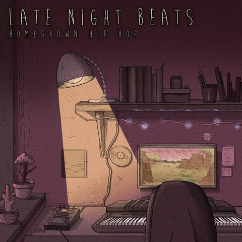 Late Night Beats - Homegrown Hip Hop