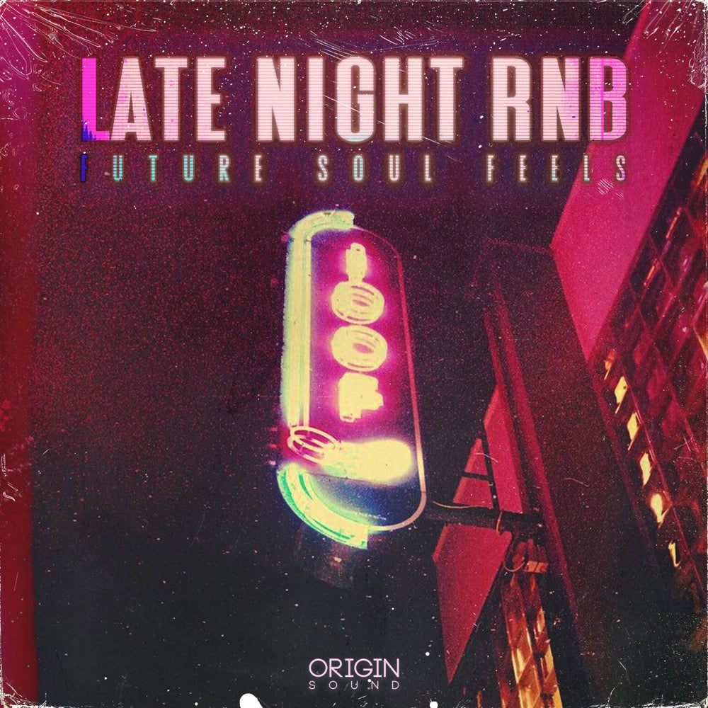Late Night RNB - Future Soul Feels Sample Pack, Origin Sound, Origin Sound - Origin Sound samples royalty free fundamental ambience pack edm electronic ableton live fl studio logic pro piano drums keys bass chords midi melodies IDM organic downtempo tisoki presets elysian utopia free samples