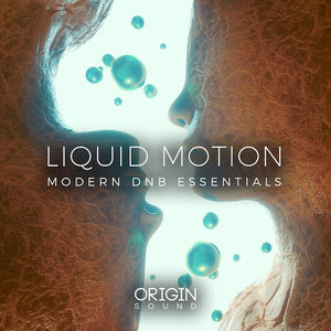 Liquid Motion - Modern DNB Essentials Sample Pack, Origin Sound, Origin Sound - Origin Sound samples royalty free fundamental ambience pack edm electronic ableton live fl studio logic pro piano drums keys bass chords midi melodies IDM organic downtempo tisoki presets elysian utopia free samples
