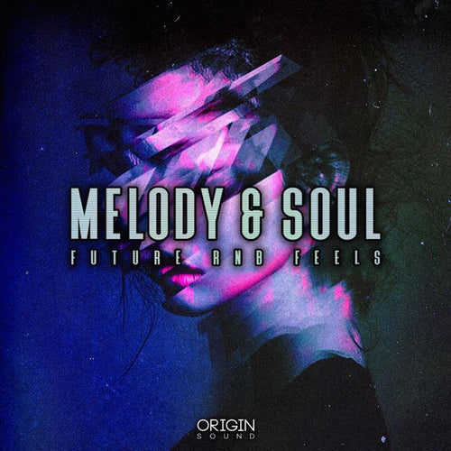 Melody & Soul - Future RnB Feels Sample Pack, Origin Sound, Origin Sound - Origin Sound samples royalty free fundamental ambience pack edm electronic ableton live fl studio logic pro piano drums keys bass chords midi melodies IDM organic downtempo tisoki presets elysian utopia free samples