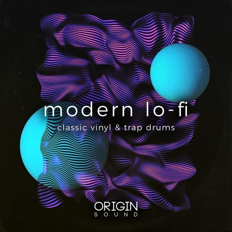 Modern Lo-Fi - Classic Vinyl & Trap Drums Sample Pack, Origin Sound, Origin Sound - Origin Sound samples royalty free fundamental ambience pack edm electronic ableton live fl studio logic pro piano drums keys bass chords midi melodies IDM organic downtempo tisoki presets elysian utopia free samples