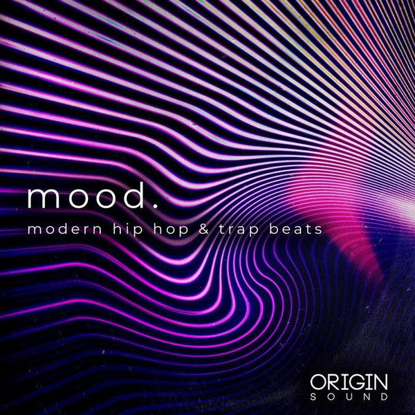 Mood. - Modern Hip Hop & Trap Beats Sample Pack, Origin Sound, Origin Sound - Origin Sound samples royalty free fundamental ambience pack edm electronic ableton live fl studio logic pro piano drums keys bass chords midi melodies IDM organic downtempo tisoki presets elysian utopia free samples
