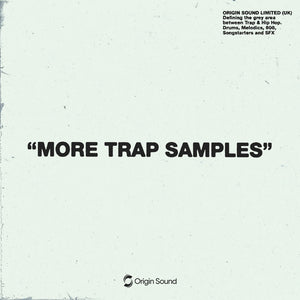 """More Trap Samples"" - Trap & Hip Hop Sample Pack, Origin Sound, Origin Sound - Origin Sound samples royalty free fundamental ambience pack edm electronic ableton live fl studio logic pro piano drums keys bass chords midi melodies IDM organic downtempo tisoki presets elysian utopia free samples"