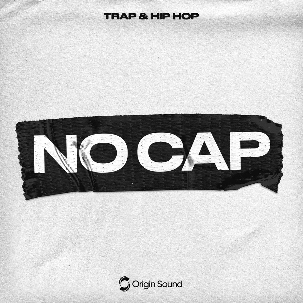 NO CAP - Trap & Hip Hop Sample Pack, Origin Sound, Origin Sound - Origin Sound samples royalty free fundamental ambience pack edm electronic ableton live fl studio logic pro piano drums keys bass chords midi melodies IDM organic downtempo tisoki presets elysian utopia free samples