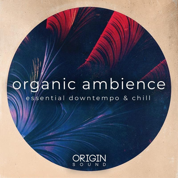 Organic Ambience - Essential Downtempo & Chill Sample Pack, Origin Sound, Origin Sound - Origin Sound samples royalty free fundamental ambience pack edm electronic ableton live fl studio logic pro piano drums keys bass chords midi melodies IDM organic downtempo tisoki presets elysian utopia free samples