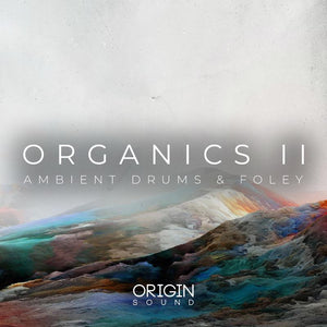 Organics II - Ambient Drums & Foley Sample Pack, Origin Sound, Origin Sound - Origin Sound samples royalty free fundamental ambience pack edm electronic ableton live fl studio logic pro piano drums keys bass chords midi melodies IDM organic downtempo tisoki presets elysian utopia free samples