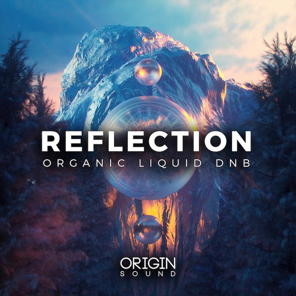 Reflection - Organic Liquid DNB Sample Pack, Origin Sound, Origin Sound - Origin Sound samples royalty free fundamental ambience pack edm electronic ableton live fl studio logic pro piano drums keys bass chords midi melodies IDM organic downtempo tisoki presets elysian utopia free samples
