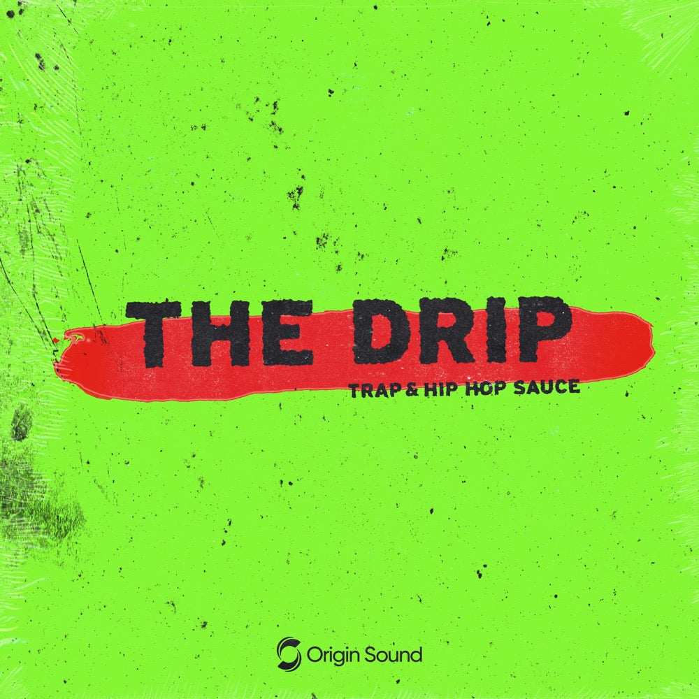The Drip - Trap & Hip Hop Sauce Sample Pack, Origin Sound, Origin Sound - Origin Sound samples royalty free fundamental ambience pack edm electronic ableton live fl studio logic pro piano drums keys bass chords midi melodies IDM organic downtempo tisoki presets elysian utopia free samples