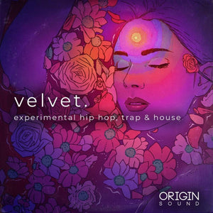 Velvet. - Experimental Hip Hop, Trap & House Sample Pack, Origin Sound, Origin Sound - Origin Sound samples royalty free fundamental ambience pack edm electronic ableton live fl studio logic pro piano drums keys bass chords midi melodies IDM organic downtempo tisoki presets elysian utopia free samples