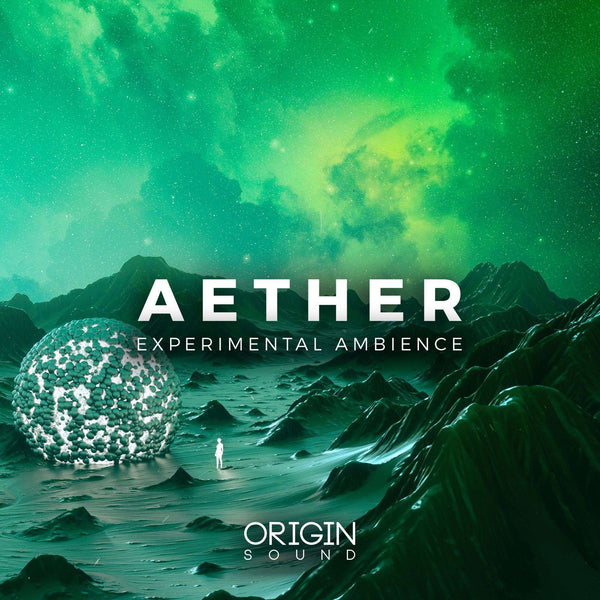 Aether - Experimental Ambience Sample Pack, Origin Sound, Origin Sound - Origin Sound samples royalty free fundamental ambience pack edm electronic ableton live fl studio logic pro piano drums keys bass chords midi melodies IDM organic downtempo tisoki presets elysian utopia free samples
