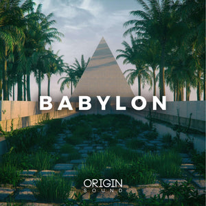 Babylon - Vol 1 Sample Pack, Origin Sound, Origin Sound - Origin Sound samples royalty free fundamental ambience pack edm electronic ableton live fl studio logic pro piano drums keys bass chords midi melodies IDM organic downtempo tisoki presets elysian utopia free samples