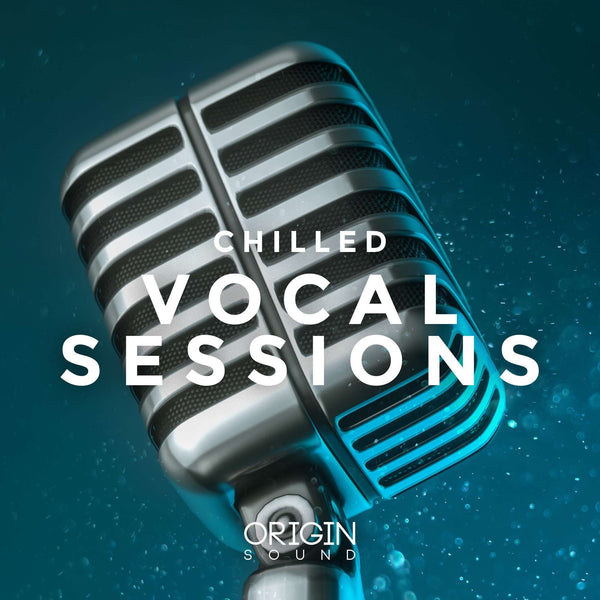 Sample Pack - Chilled Vocal Sessions