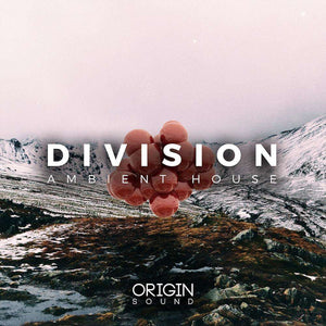 Division - Ambient House Sample Pack, Origin Sound, Origin Sound - Origin Sound samples royalty free fundamental ambience pack edm electronic ableton live fl studio logic pro piano drums keys bass chords midi melodies IDM organic downtempo tisoki presets elysian utopia free samples