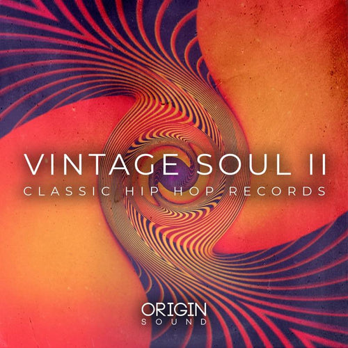 Vintage Soul II - Classic Hip Hop Records Sample Pack, Origin Sound, Origin Sound - Origin Sound samples royalty free fundamental ambience pack edm electronic ableton live fl studio logic pro piano drums keys bass chords midi melodies IDM organic downtempo tisoki presets elysian utopia free samples