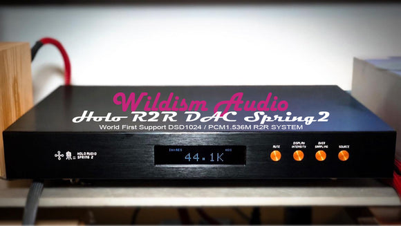 2019年最新 Holo Audio R2R 解碼 泉二 Spring2 World First Support DSD1024 / PCM1.536M R2R System