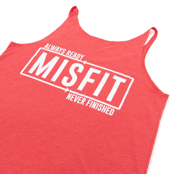 Misfit Always Ready Never Finished Tank