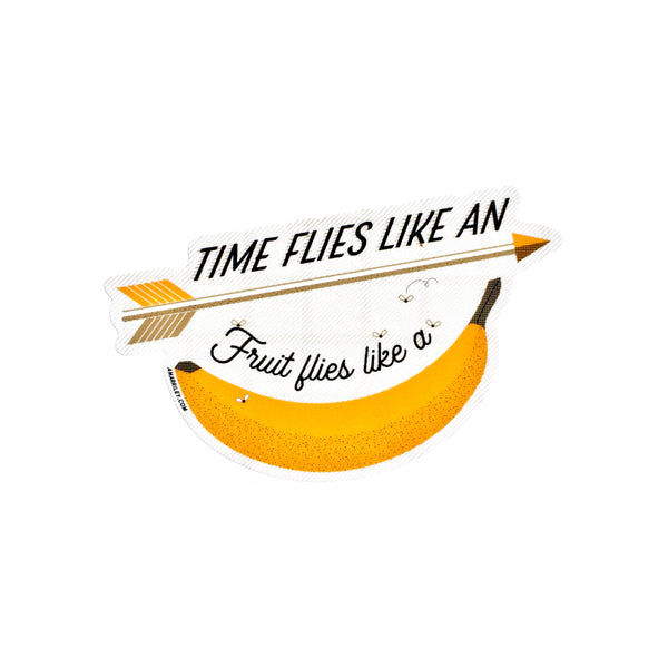 Time Flies, Fruit Flies Sticker