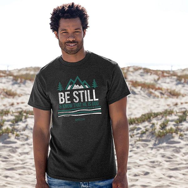 Be Still and Know - Psalm 46:10 - Men's Christian T-shirt