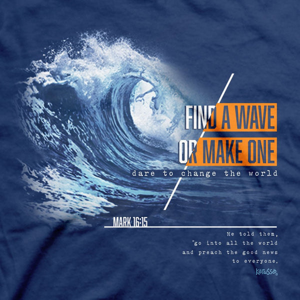 Make a Wave - Mark 16:15 - Women's Christian T-shirt