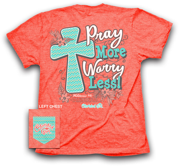 Pray More Cherished Girl Women's Christian T-shirt
