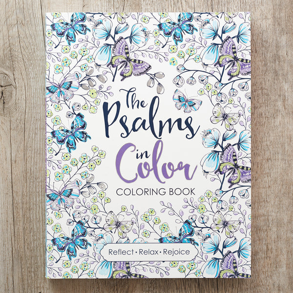 The Psalms in Color: An Inspirational Adult Coloring Book