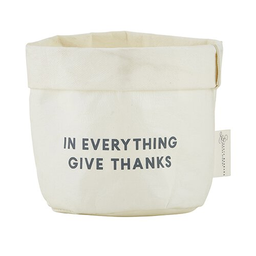 In Everything Give Thanks - 1 Thessalonians 5:18 -  Washable Paper Holder