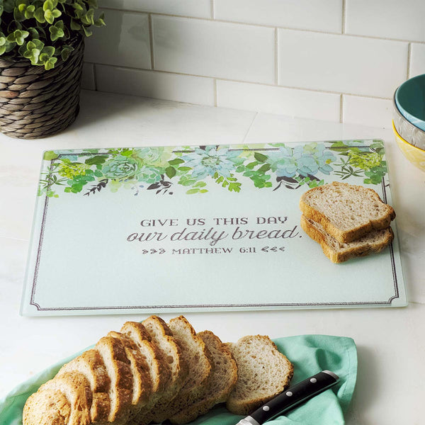 Our Daily Bread - Matthew 6:11 - Glass Cutting Board
