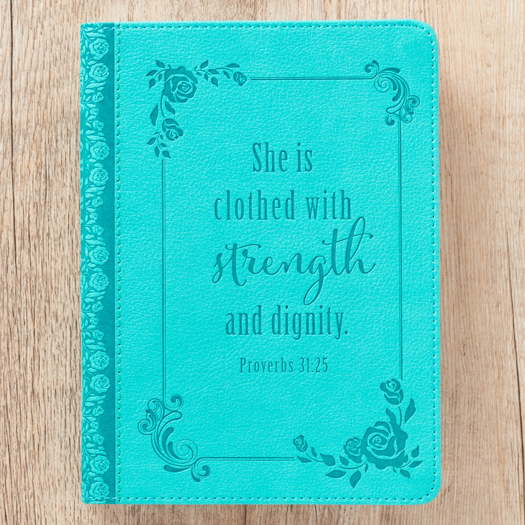 Strength and Dignity - Proverbs 31:25 - Turquoise Classic Luxleather Journal