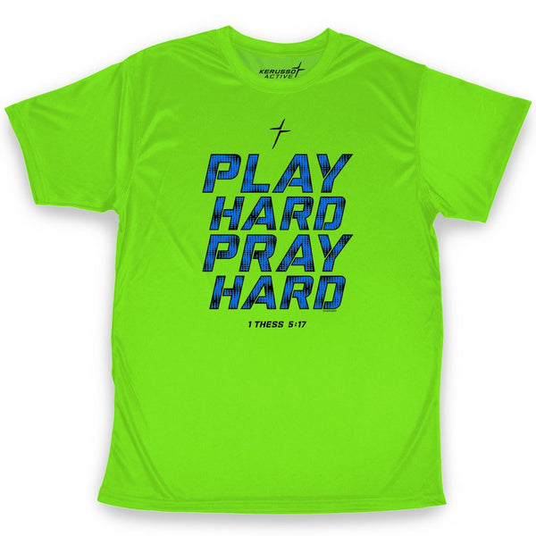 Play Hard Pray Hard - 1 Thessalonians 5:17 - Adult ACTIVE Christian T-shirt