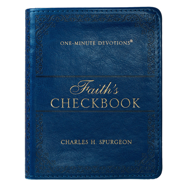 One-Minute Devotions: Faith's Checkbook Luxleather Edition - Charles H. Spurgeon