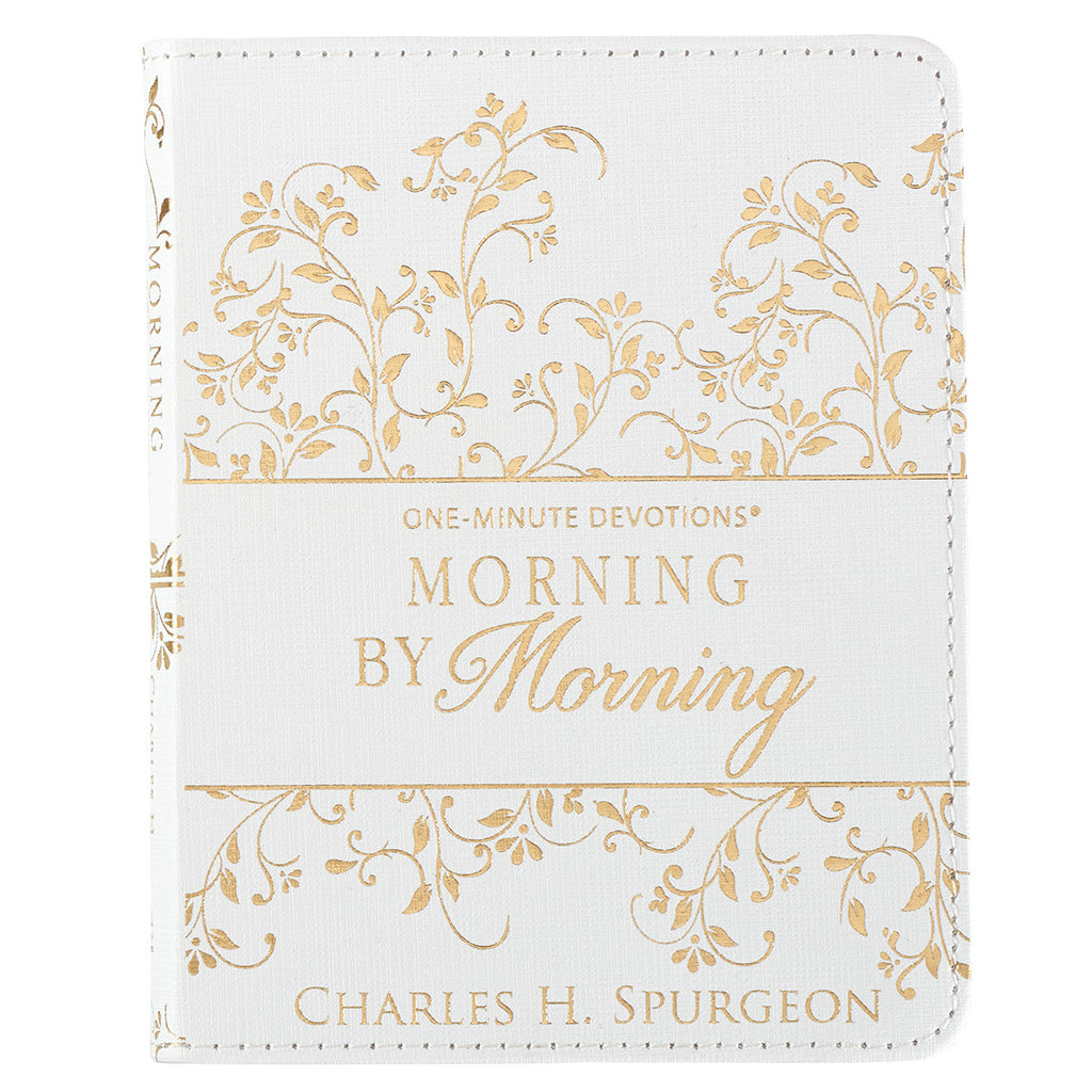 One-Minute Devotions: Morning by Morning by Charles H. Spurgeon