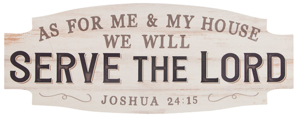 Serve the Lord - Joshua 24:15 - Wall Decor
