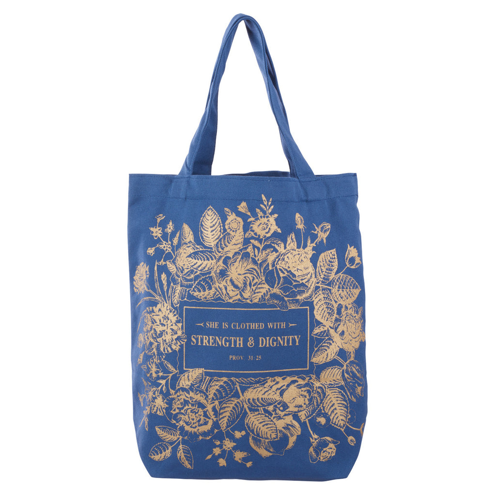 Strength and Dignity - Proverbs 31:25 - Cotton Tote Bag