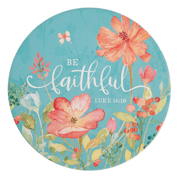 Be Faithful - Luke 16:10 - Trivet