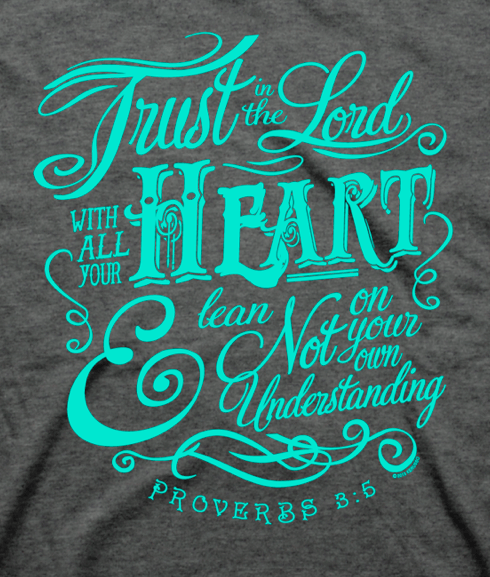 Trust in the Lord Women's Christian T-shirt