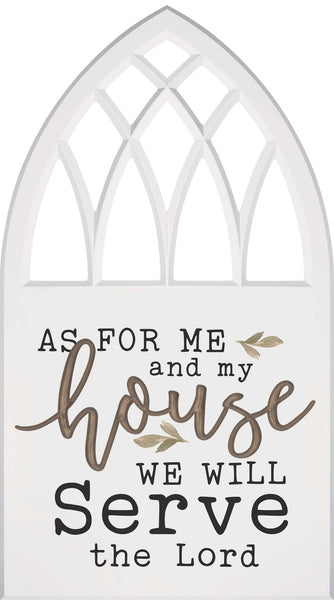 As for Me and My House - Joshua 24:15 - Decorative Window