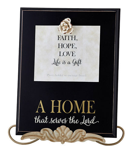 Grace Remembered:  A Home That Serves the Lord Tabletop Plaque/Picture Frame