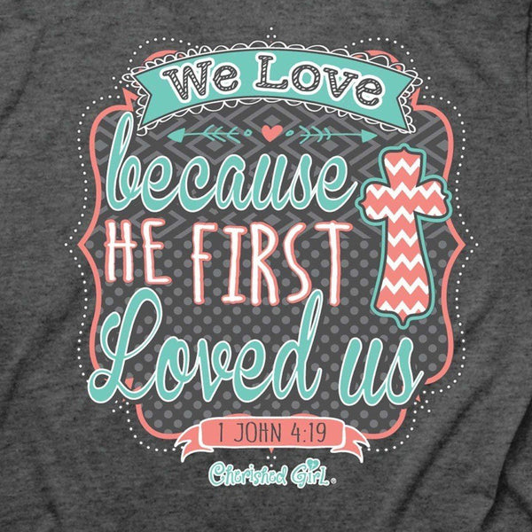 We Love Cherished Girl Women's Christian T-shirt