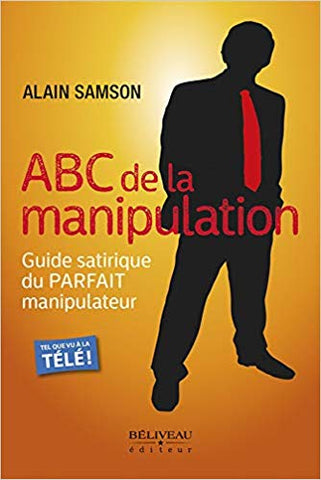 L'ABC de la manipulation