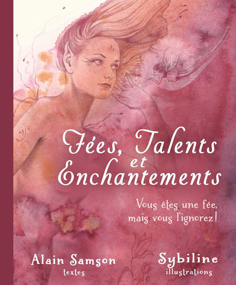 Fées, talents et enchantements