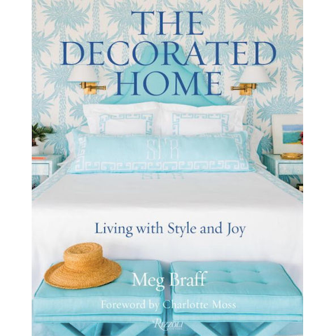 The Decorated Home: Living with Style & Joy