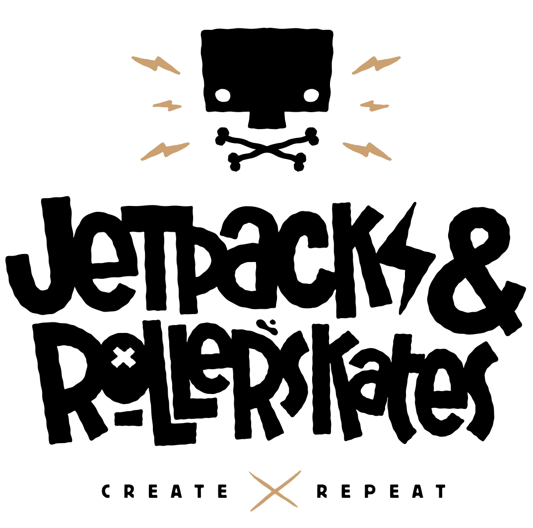 Jetpacks and Rollerskates